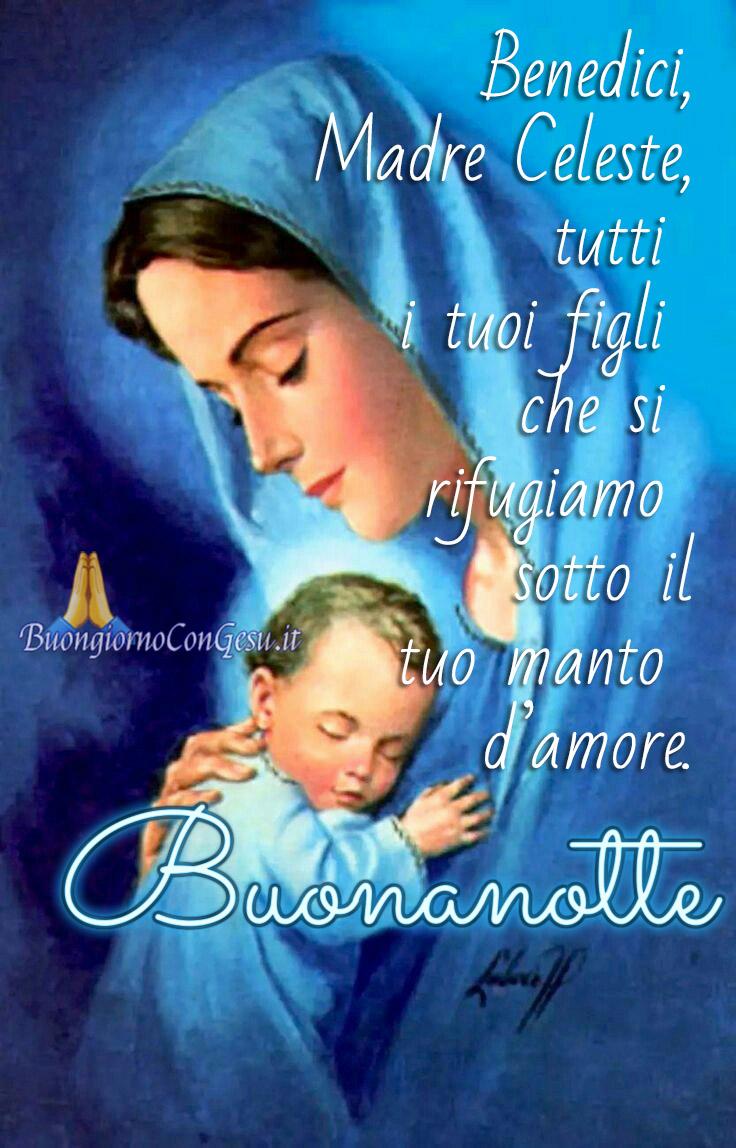 Buonanotte Con La Madonna Immagini Nuove Buongiornocongesu It