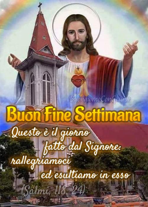 Buon Fine Settimana con Gesù 2