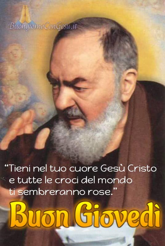 Buon Giovedì immagini con Padre Pio
