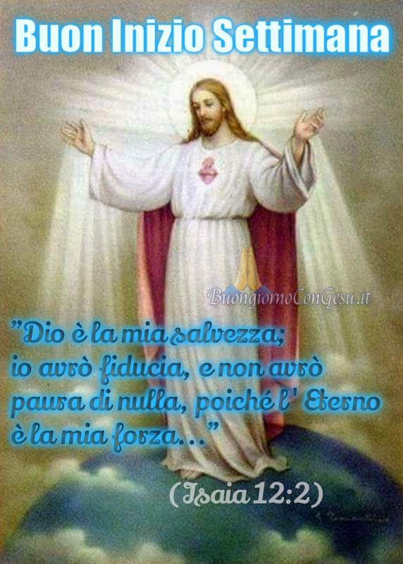 Buon Inizio Settimana con Gesù immagini nuove