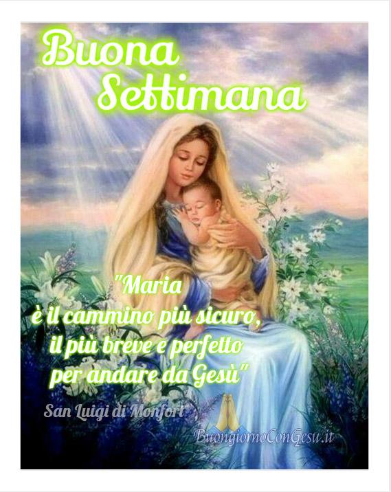 Buon Inizio Settimana Con La Madonna 2 Buongiornocongesuit