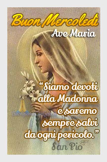 Buon Mercoledì con la Madonna