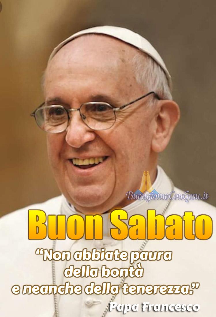Buon Sabato Buongiorno col Papa Francesco