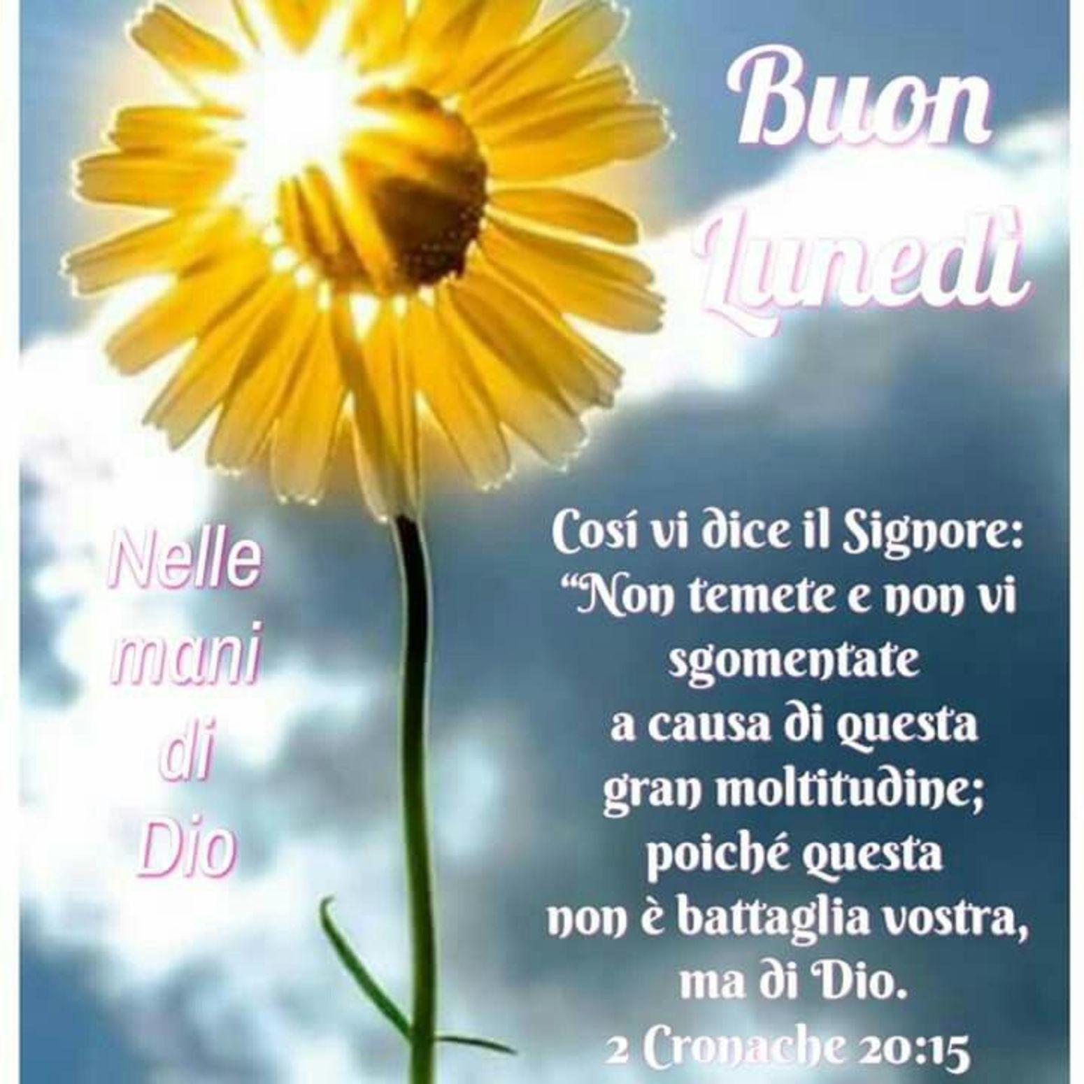 Buongiorno E Buon Lunedì Con Frasi Della Bibbia