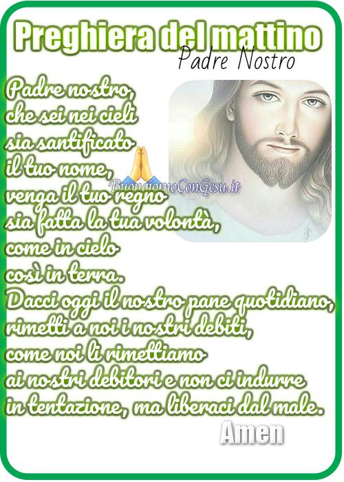 Padre Nostro belle preghiere per il mattino