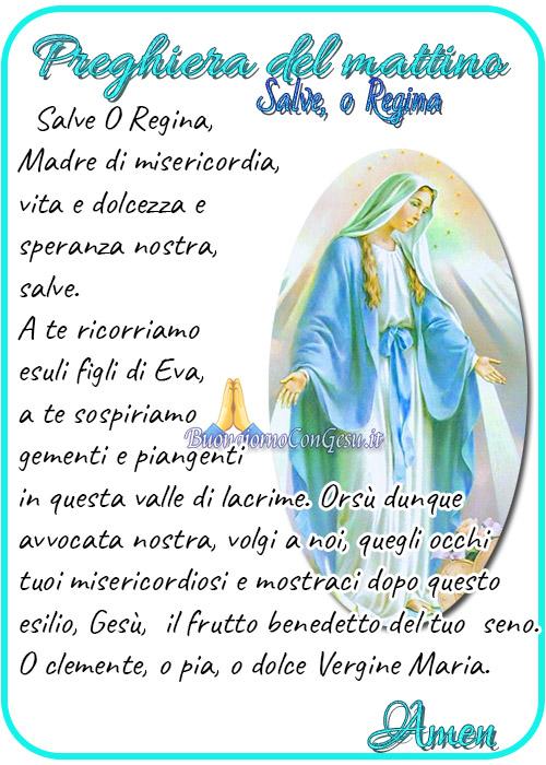 Salve o Regina preghiera del mattino