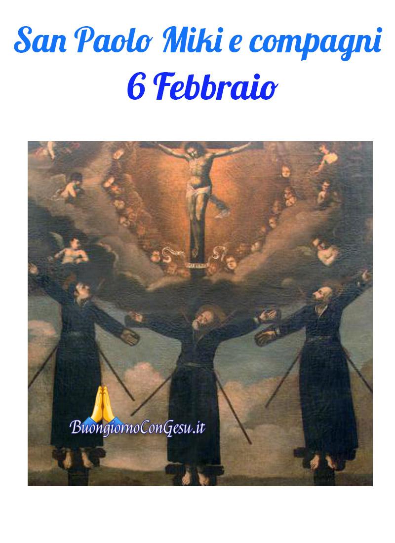 San Paolo Miki e compagni 6 Febbraio che Santo è oggi