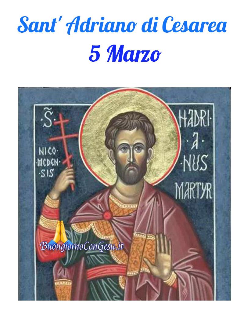Sant' Adriano di Cesarea 5 Marzo immagini