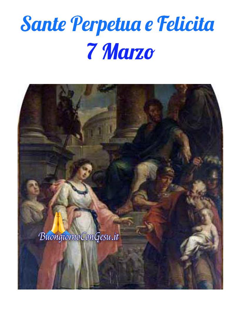 Sante Perpetua e Felicita 7 Marzo